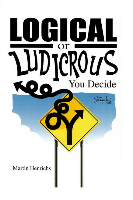 Logical or Ludicrous