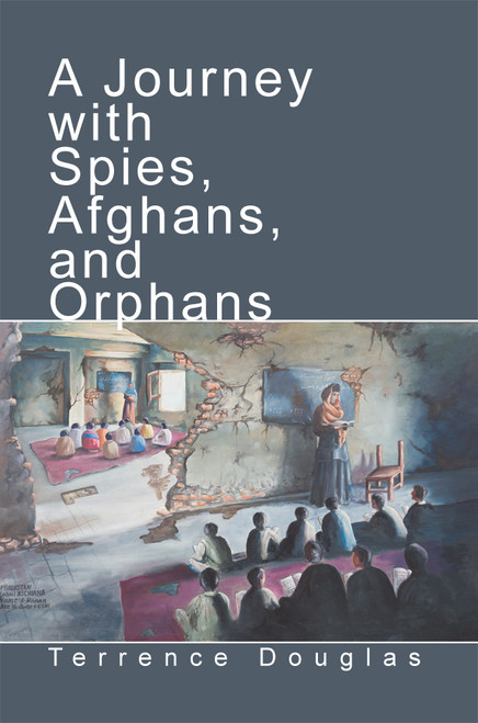A Journey with Spies, Afghans, and Orphans - eBook