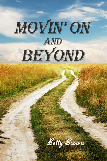 Movin' on and Beyond - eBook
