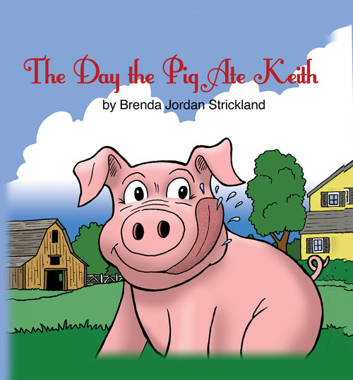 The Day the Pig Ate Keith - eBook
