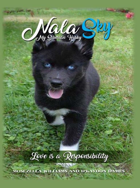 Nala Sky: My Siberian Husky