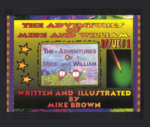 The Adventures of Mike and WIlliam  eBook
