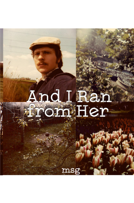 And I Ran From Her - eBook