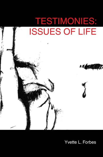 Testimonies: Issues of Life - eBook