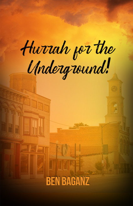 Hurrah for the Underground! - eBook