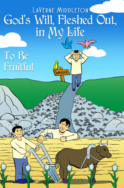 God's Will, Fleshed Out, in My Life - eBook