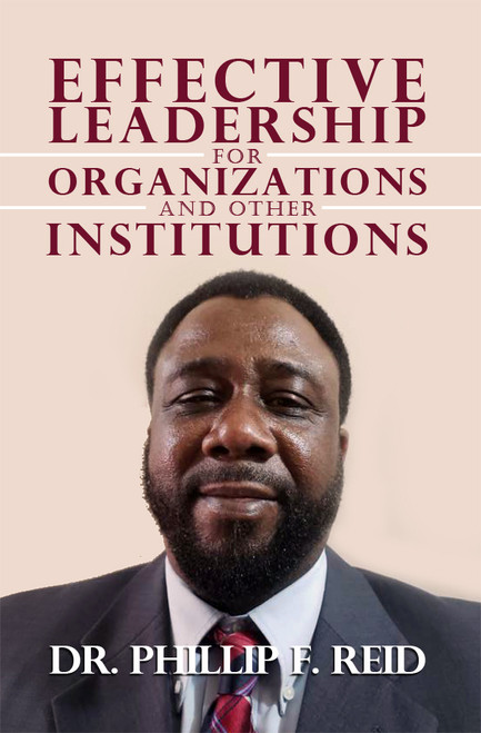 Effective Leadership for Organizations and Other Institutions - eBook