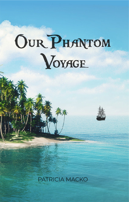 Our Phantom Voyage - eBook