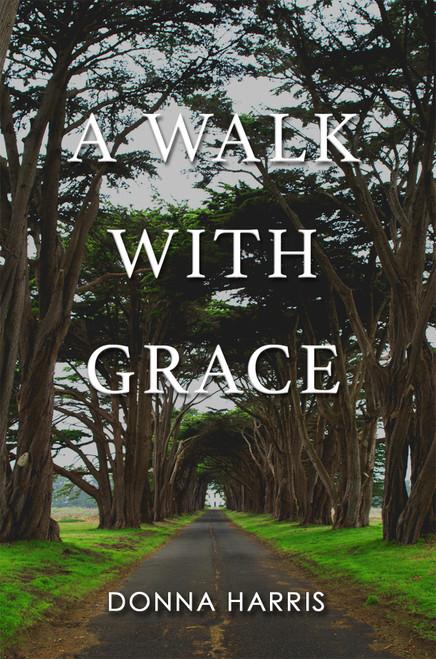 A Walk with Grace - eBook