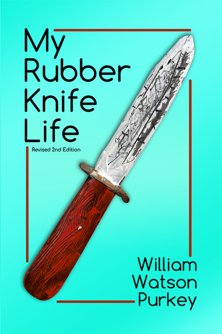 My Rubber Knife Life - eBook