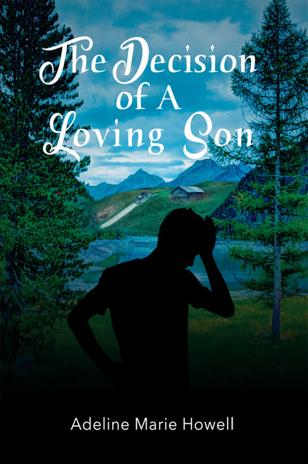 The Decision of a Loving Son - eBook