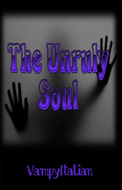 The Unruly Soul - eBook