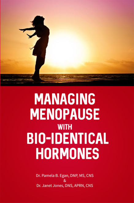 Managing Menopause with Bio-Identical Hormones - eBook