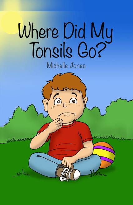 Where Did My Tonsils Go? - eBook