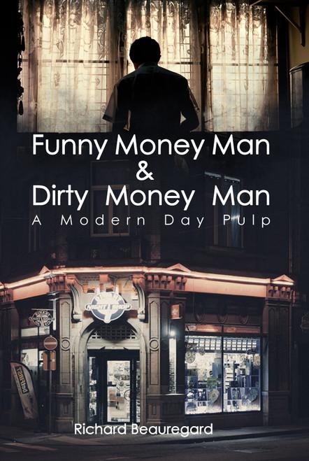 Funny Money Man & Dirty Money Man - eBook
