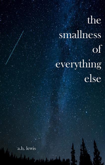 The Smallness of Everything