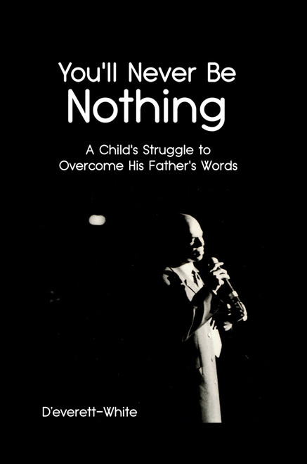 You'll Never Be Nothing - eBook