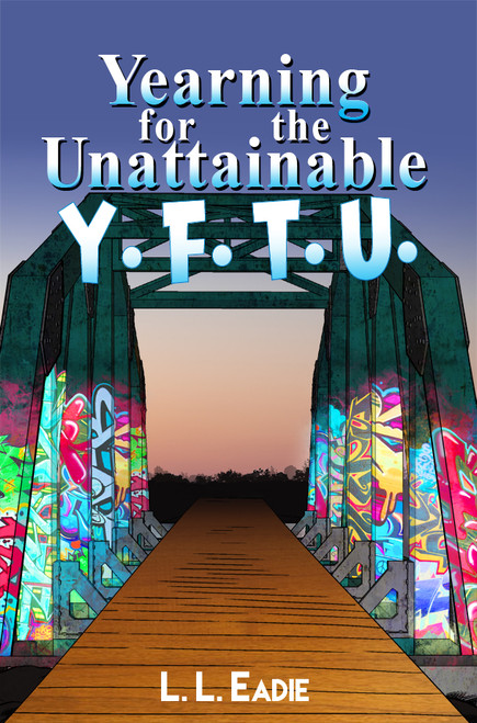 Yearning for the Unattainable -eBook