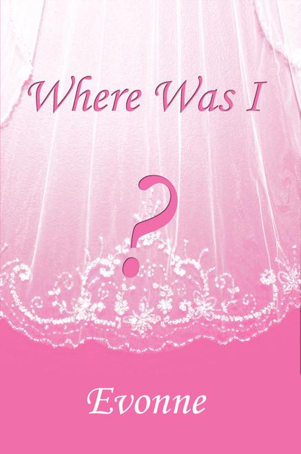 Where Was I? - eBook