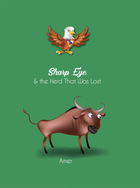Sharp Eye & The Herd That Was Lost  -eBook