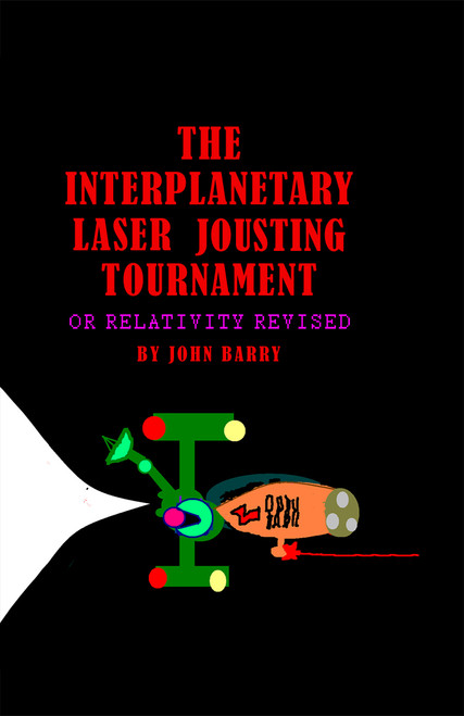 The Interplanetary Laser Jousting Tournament - eBook