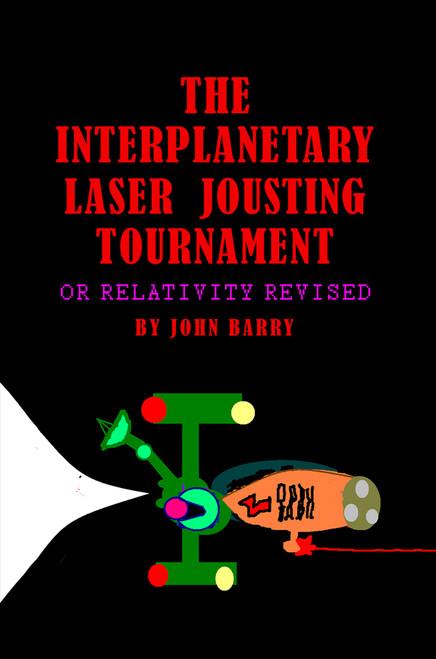 The Interplanetary Laser Jousting Tournament (PB)