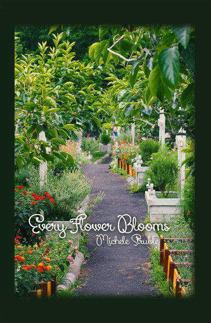 Every Flower Blooms - eBook