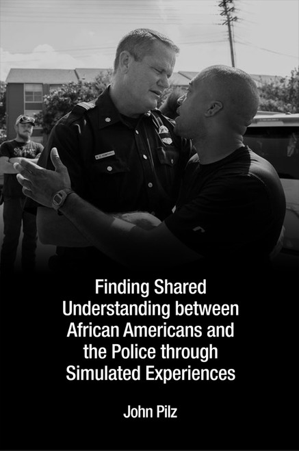 Finding Shared Understanding between African Americans and the Police through Simulated Experiences