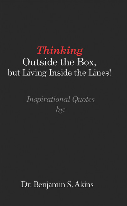 Thinking Outside the Box, but Living Inside the Lines! - eBook