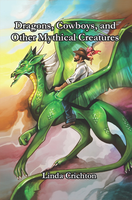 Dragons, Cowboys, and Other Mythical Creatures-eBook