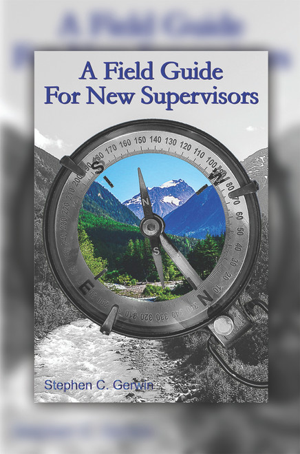 A Field Guide for New Supervisors  - eBook
