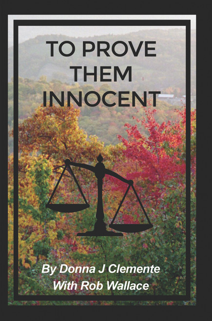 To Prove Them Innocent  (HB)