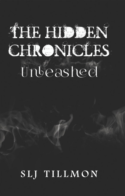 The Hidden Chronicles: Unleashed