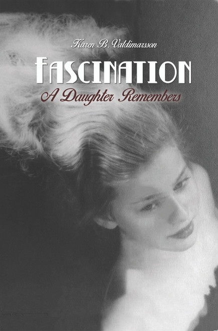 Fascination: A Daughter Remembers
