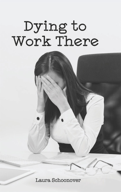 Dying to Work There - eBook