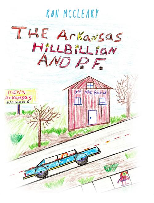 The Arkansas Hillbillian and P.F.  - ebook