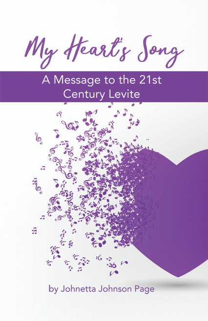 My Heart's Song: A Message to the 21st Century Levite - eBook