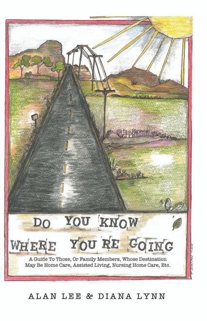 DO YOU KNOW WHERE YOU'RE GOING? - eBook