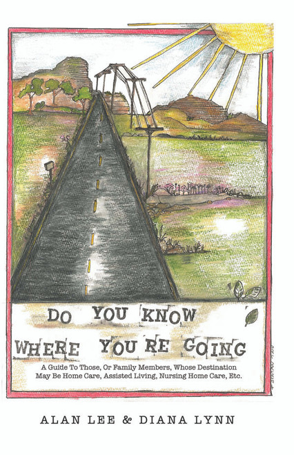 DO YOU KNOW WHERE YOU'RE GOING?