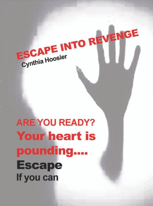 Escape Into Revenge - eBook