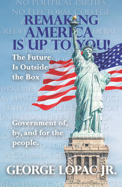 Remaking America Is Up to You! The Future Is Outside the Box - eBook