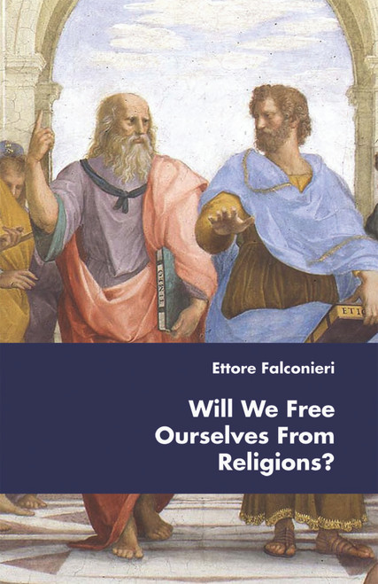 Will We Free Ourselves From Religions? - eBook
