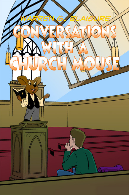 Conversations with a Churchmouse - eBook