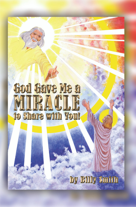 God Gave Me a Miracle to Share with You!