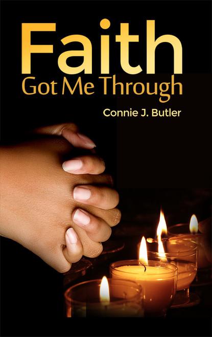 Faith Got Me Through - eBook