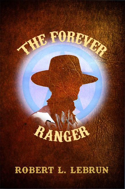 The Forever Ranger - eBook