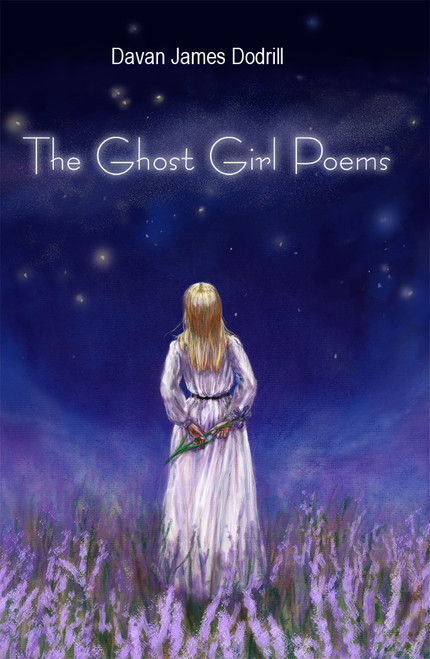 The Ghost Girl Poems
