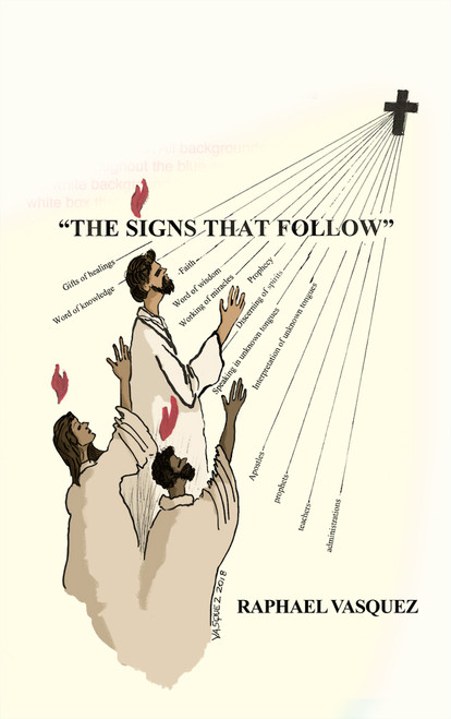 The Signs That Follow