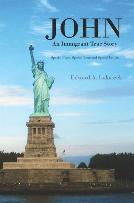 John: An Immigrant True Story