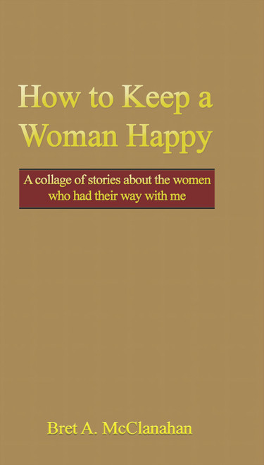 How to Keep a Woman Happy - eBook
